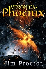 Veronica Phoenix: Phoenix Series Book 1 Kindle Edition