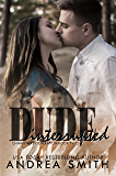 Dude Interrupted (G-Man Next Generation Book 2)
