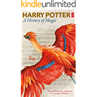 Harry Potter - A History of Magic: The
