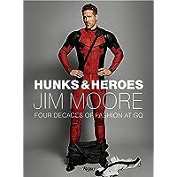 Hunks & Heroes: Jim Moore: The GQ Years