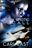 Total Erotic Recall Part 1 and 2
