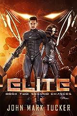 Elite Two: Second Chances Kindle Edition