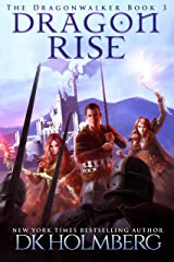 Dragon Rise (The Dragonwalker Book 3) Kindle Edition