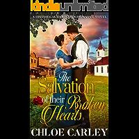 The Salvation of their Broken Hearts: A Christian Historical Romance Novel
