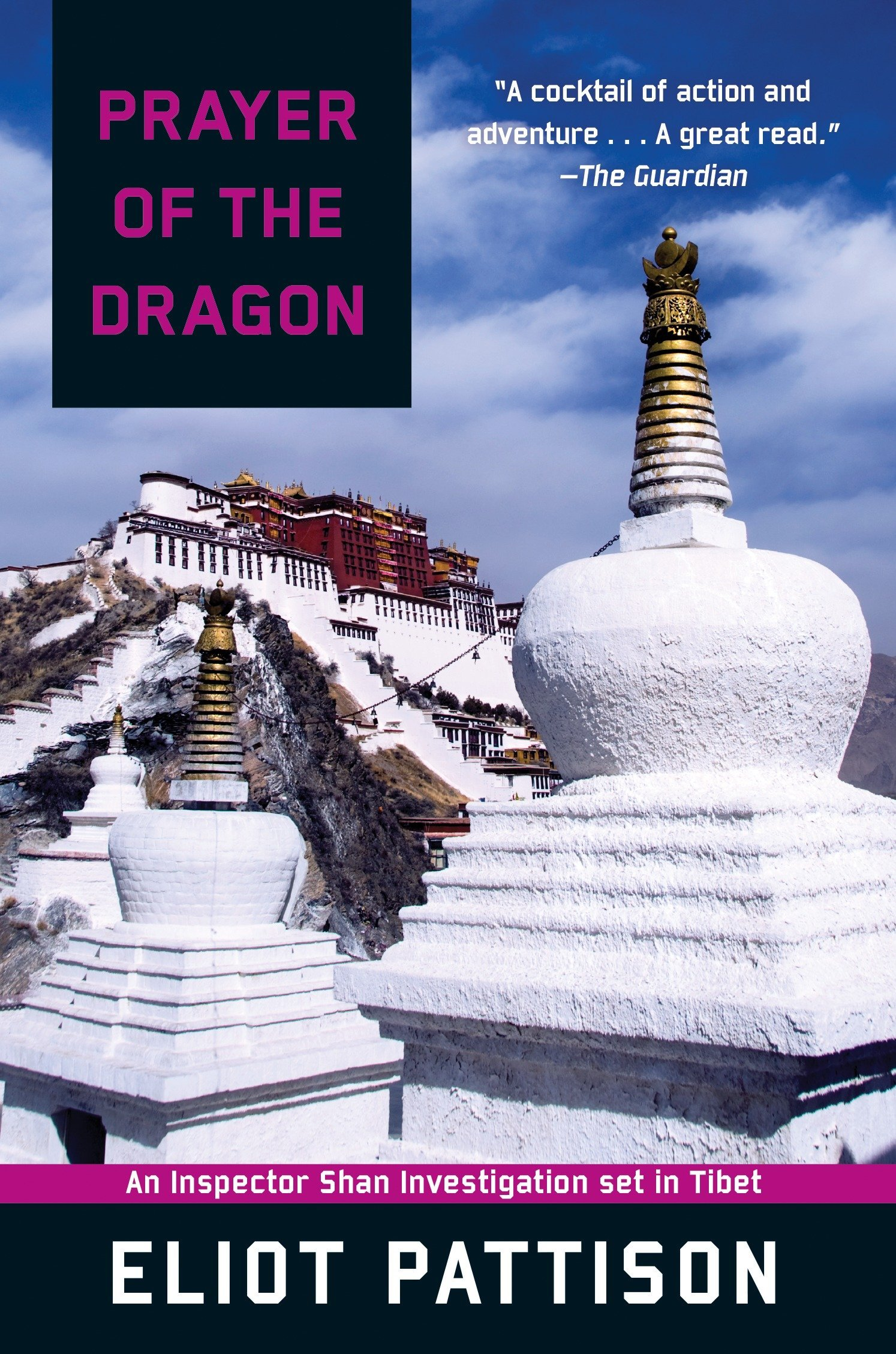 Prayer of the Dragon: An Inspector Shan Investigation set in Tibet (Inspector Shan Tao Yun) pdf epub