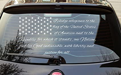 dce80bfbd6 Patriotic Car Rear Window Wrap Decal  quot I pledge allegiance to the Flag  of The
