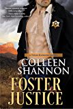 Foster Justice (A Texas Rangers Novel)