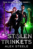 Stolen Trinkets: An Urban Fantasy Action Adventure (The Chaos Mages Book 1)