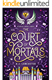 The Court of Mortals (Stariel Book 3)