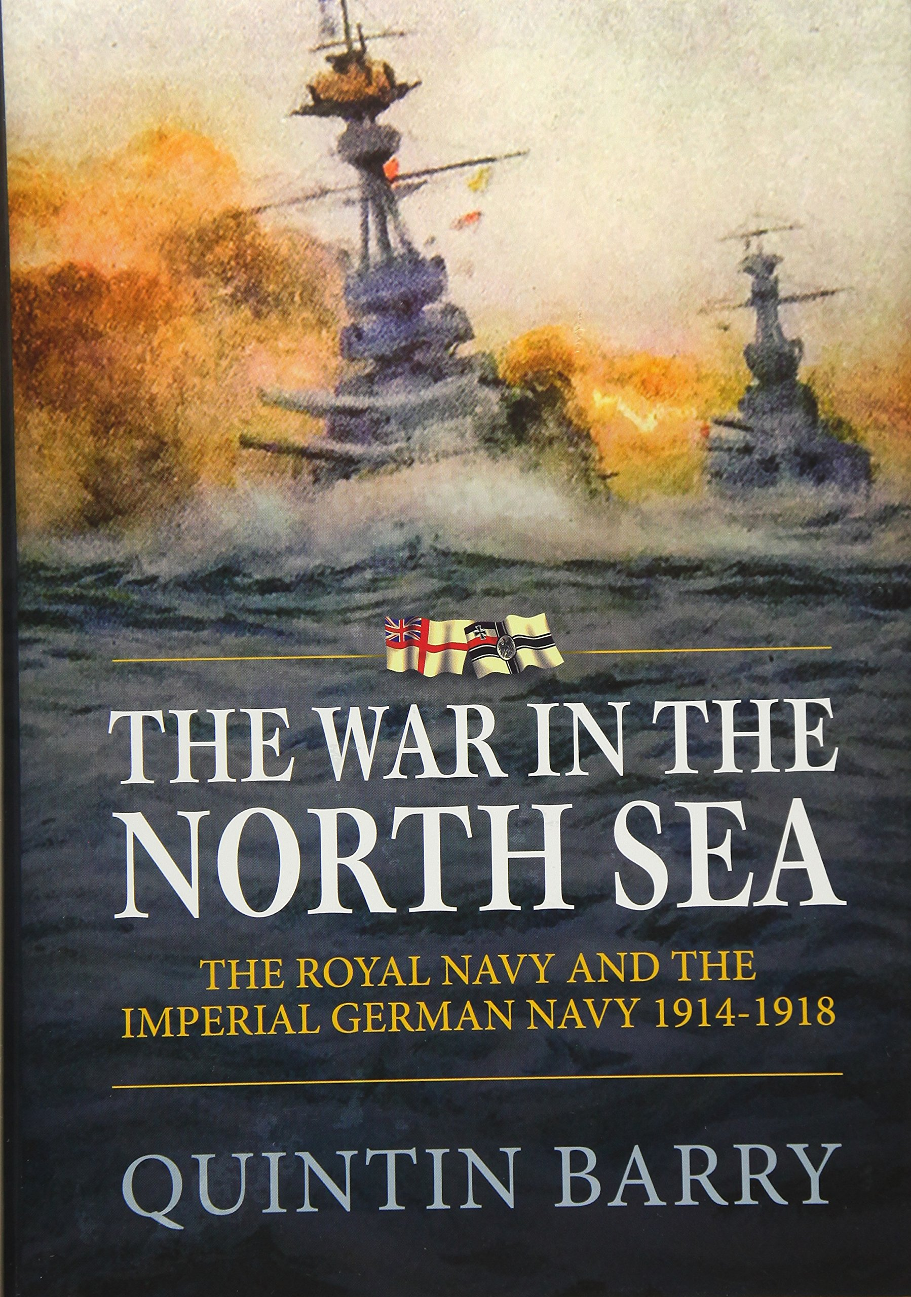 The War In The North Sea The Royal Navy And The Imperial