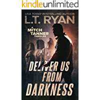 Deliver Us From Darkness: A Suspense Thriller (Mitch Tanner Book 3)