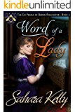 Word of a Lady: A Risqué Regency Romance (The Six Pearls of Baron Ridlington Book 3)