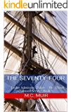 The Seventy-Four: Under Admiralty Orders - The Oliver Quintrell Series - Book 5