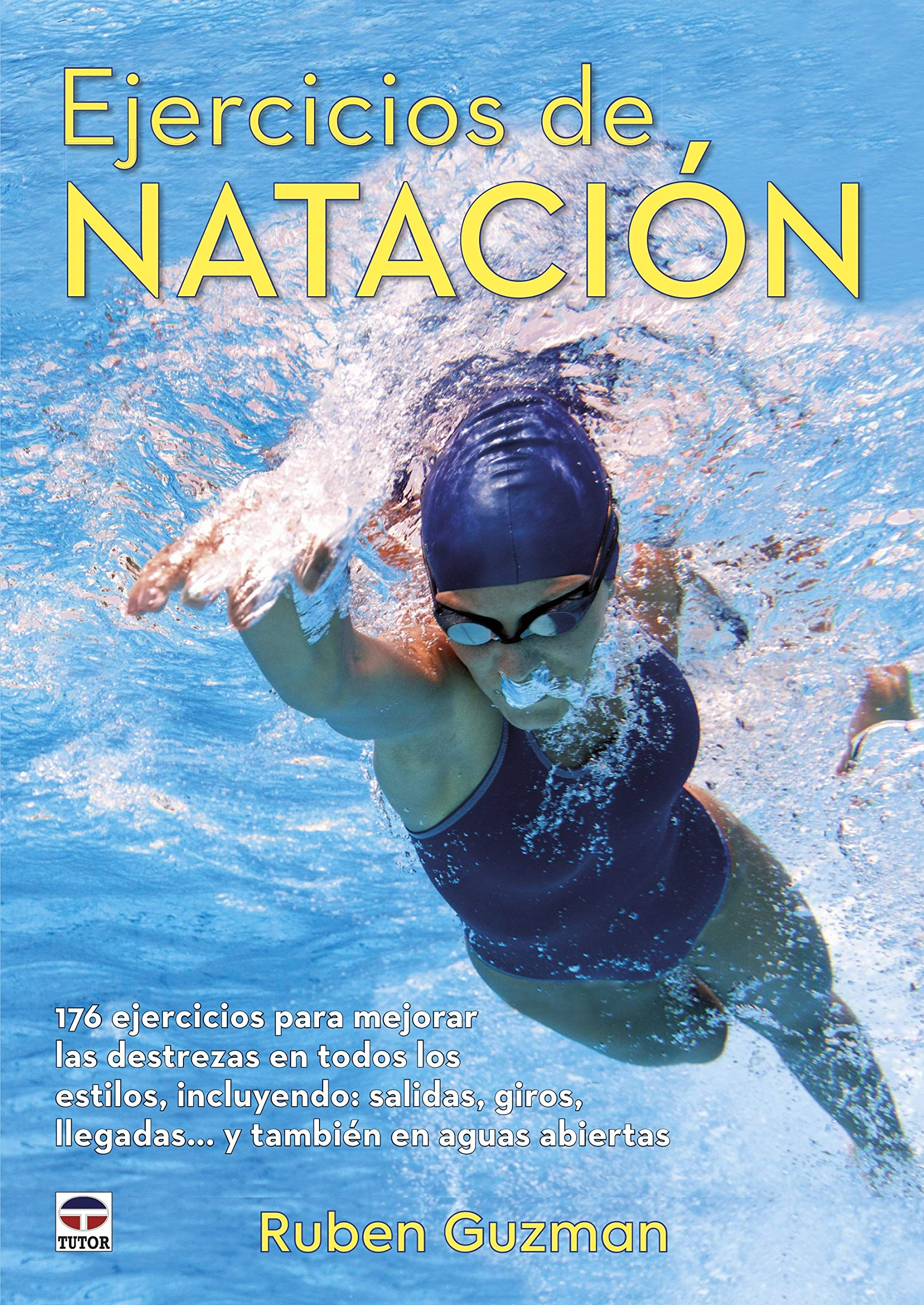 EJERC�CIOS DE NATACI�N (Spanish) Paperback – 2014