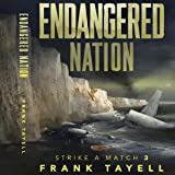 Endangered Nation: Policing Post-Apocalyptic Britain: Strike a Match, Book 3