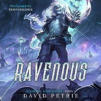 Ravenous: A Zombie Apocalypse LitRPG: Necrotic Apocalypse, Book 1