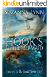 Hook's Little Mermaid: A fairytale mashup of Peter Pan and The Little Mermaid, with just a splash of Little Red Riding Hood. (The Untold Stories Book 1)