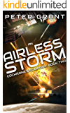 An Airless Storm (Cochrane's Company Book 2)
