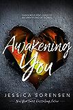 Awakening You (Unraveling You Book 3) (English Edition)