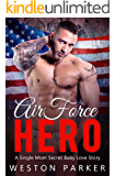 Air Force Hero: A Military Secret Baby Novel