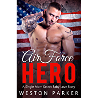 Air Force Hero: A Military Secret Baby Novel (English Edition)