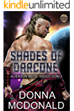 Shades Of Darcone (Aliens In Kilts Book 3)