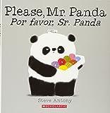 Please, Mr. Panda / Por favor, Sr. Panda (Spanish Edition)