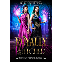 Royally Hitched: The Fae Prince: (The Dark Fae Series, Book 1) (English Edition)