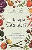 La terapia Gerson (Coleccion Salud y Vida Natural) (Spanish Edition)