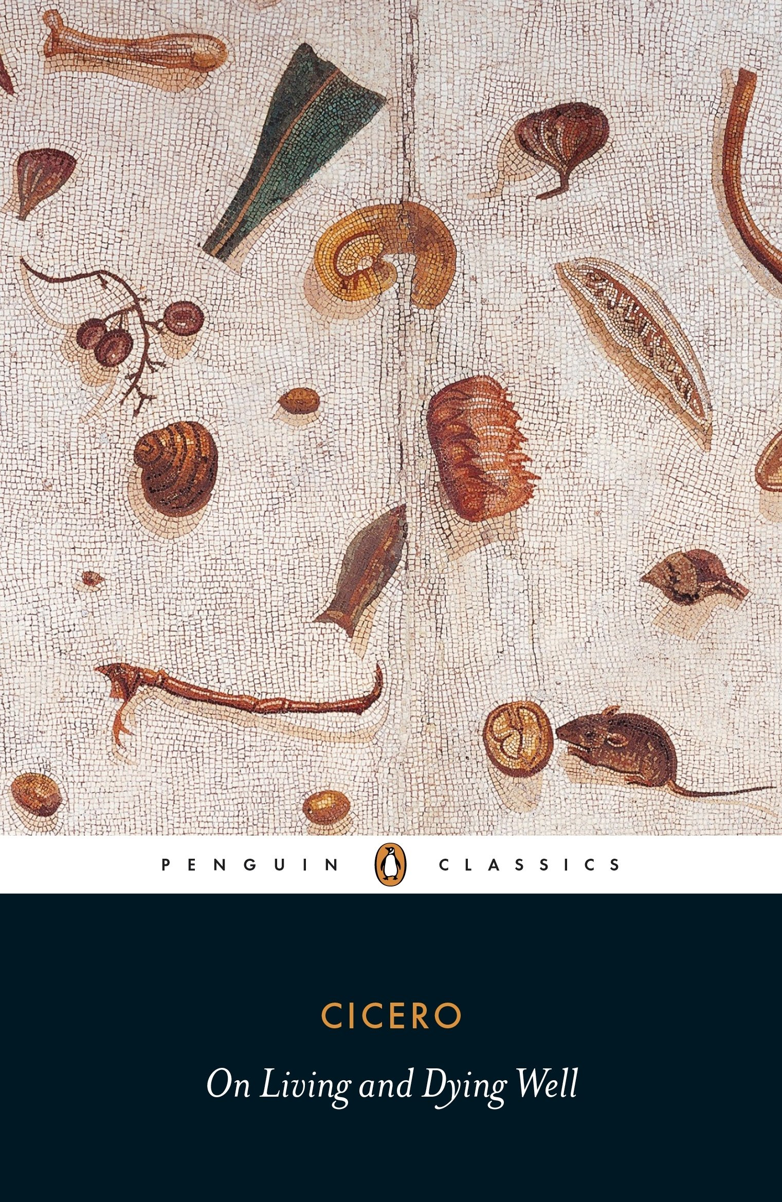 On Living and Dying Well (Penguin Classics)