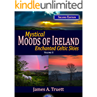 Enchanted Celtic Skies, Vol. II (Second Edition): Mystical Moods of Ireland, Vol. II book cover