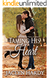 Taming His Heart (Cottonwood Ranch Book 2)