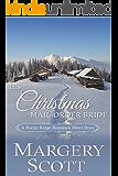 His Christmas Mail-Order Bride (Rocky Ridge Romance)