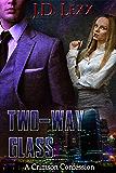 Two-Way Glass (A Crimson Confession Book 2)
