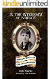 In the Interests of Science: Adelaide Bartlett and the Pimlico Poisoning