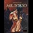 Mr. Torso: Abominevole Redenzione