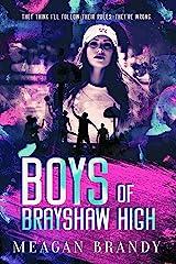 Boys of Brayshaw High Kindle Edition