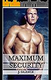 Maximum Security (Sentinel Security Book 4)