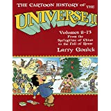 The Cartoon History of the Universe II, Volumes 8-13: From the Springtime of China to the Fall of Rome
