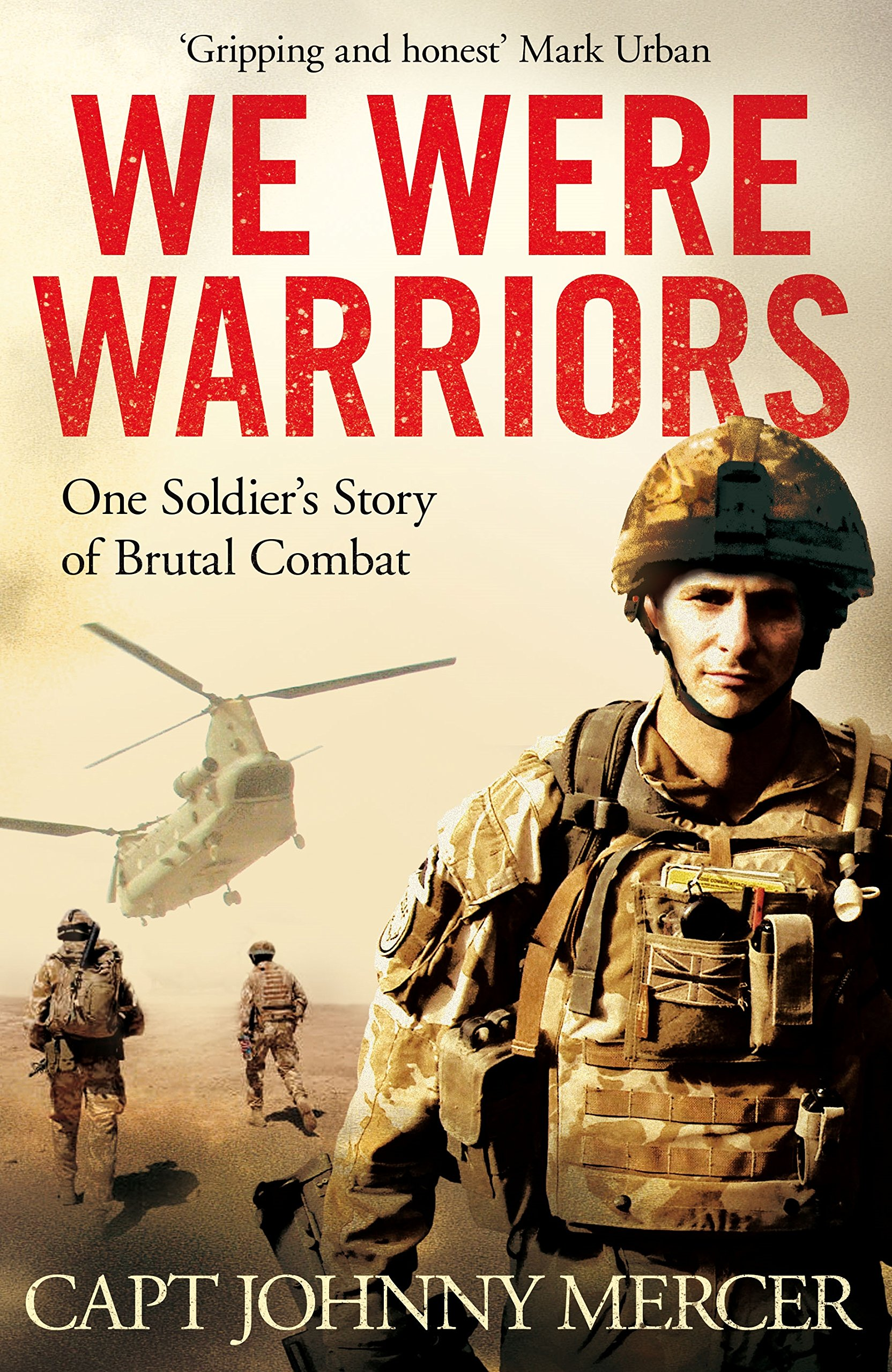 We Were Warriors: A Powerful and Moving Story of Courage ...