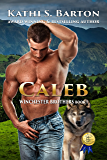 Caleb: Winchester Brothers—Erotic Paranormal Wolf Shifter Romance