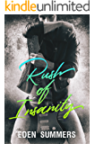 Rush of Insanity