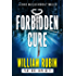 Forbidden Cure Part One: Duplicity: A Chris Ravello Medical Thriller