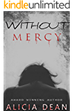 Without Mercy: Suspense/Thriller