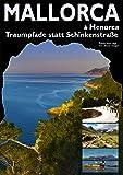Mallorca & Menorca - Traumpfade statt Schinkenstraße