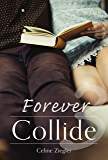 Forever Collide (3)