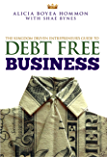 The Kingdom Driven Entrepreneur's Guide to Debt Free Business