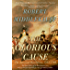 The Glorious Cause: The American Revolution, 1763-1789 (Oxford History of the United States Book 3)