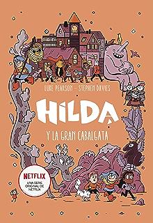 Hilda y el pueblo oculto (Hilda) eBook: Luke Pearson, Stephen ...