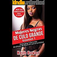 Mujeres Negras De Culo Grande Volumen 1: Fotos Sexy Y Calientes De Chicas De Ebano En Lencería Erótica